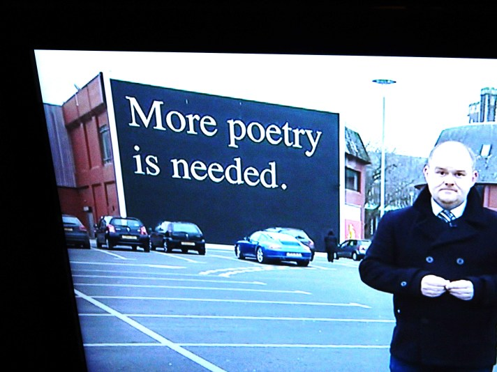 It was on the news - more poetry is needed!