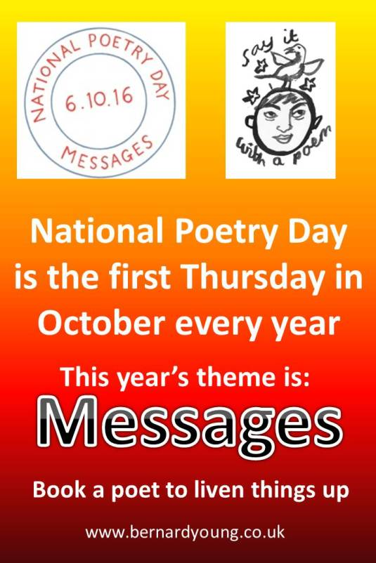 National Poetry Day is the first Thursday in October. Book a Poet www.bernardyoung.co.uk