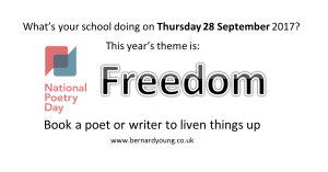 National Poetry Day Theme Freedom 28 Sept 2017