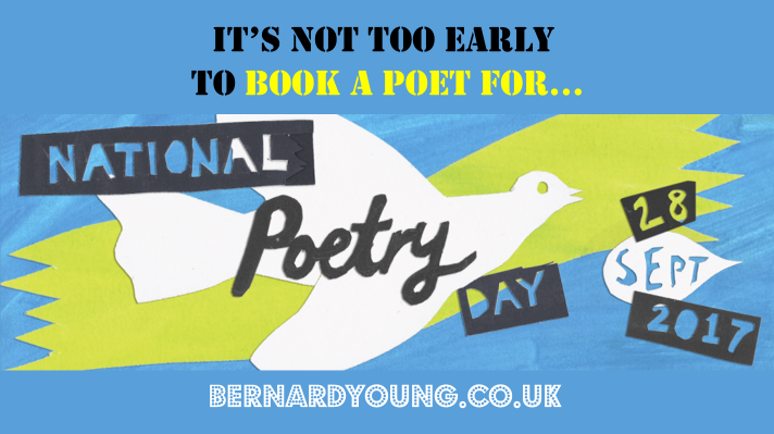 It's not too early to book Bernard Young, poet, for National Poetry Day 28 September 2017
