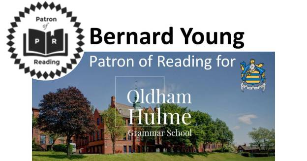 Bernard Young Patron of Reading for Oldham Hulme Grammar School